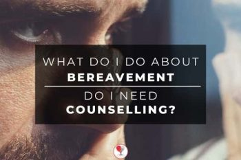 Bereavement counselling what do i do