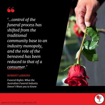 Funeral Industry Robert Larkins Consumer Quote