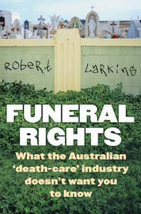 Funeral Rights Robert Larkins Death Care