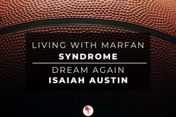 Living with marfan syndrome dream again