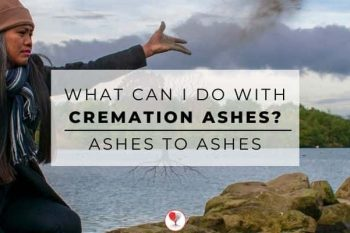Ashes to Ashes: What can I do with cremation ashes?
